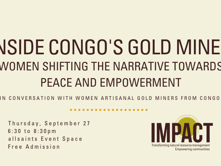 Join us in Ottawa - Inside Congo's Gold Mines: Women Shifting the Narrative Towards Peace and Empowerment